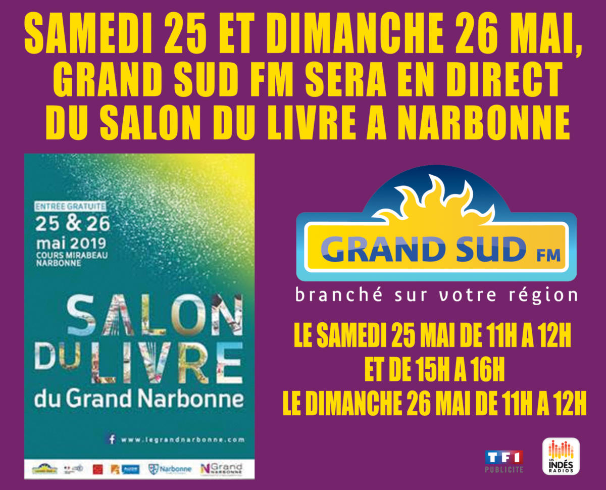 GRAND SUD FM EN DIRECT DU SALON DU LIVRE DU GRAND NARBONNE