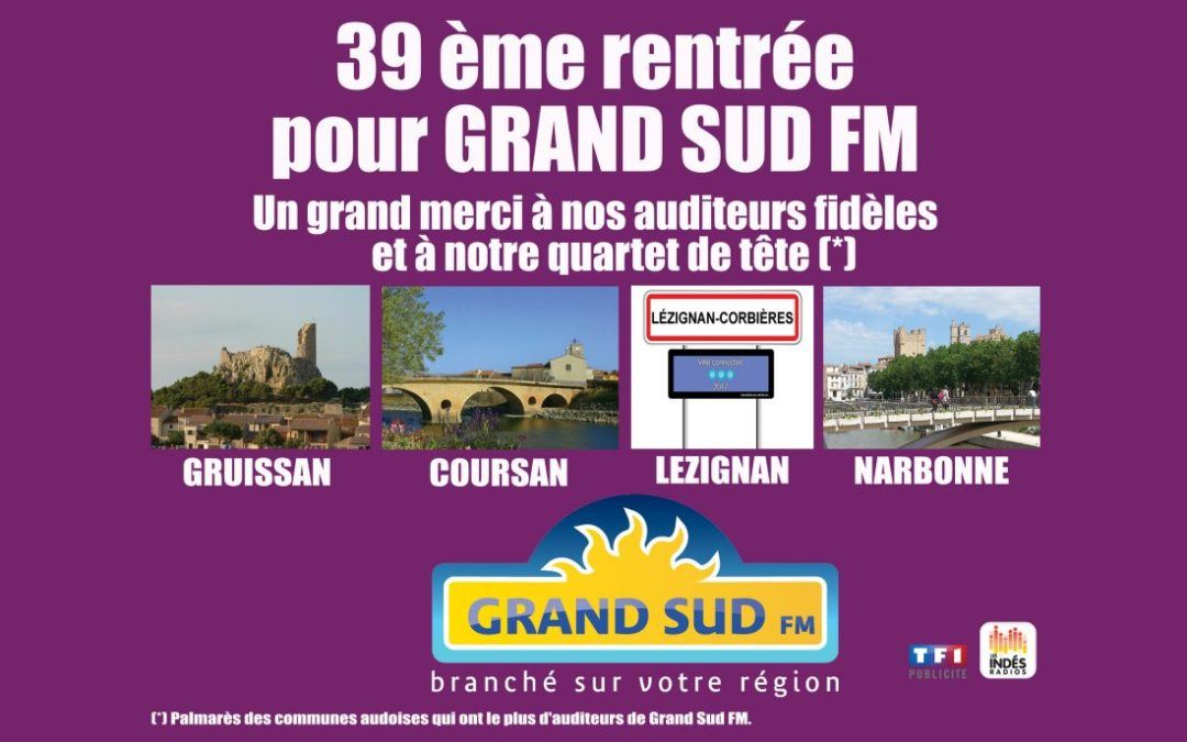 39° RENTREE POUR GRAND SUD FM