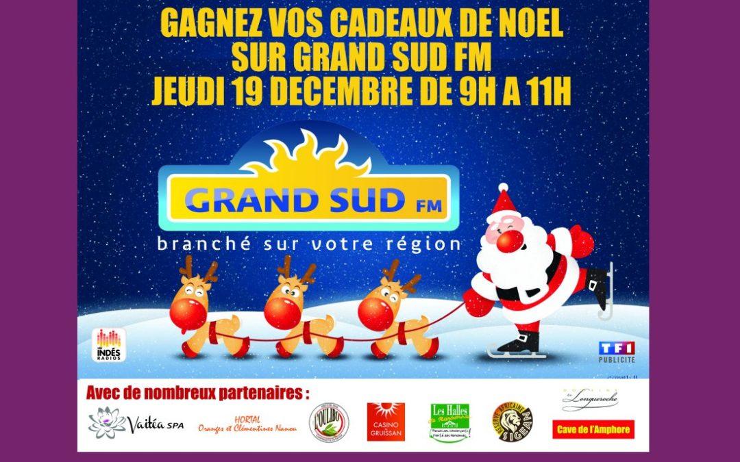 SUR GRAND SUD FM, NOEL C'EST LE 19 DECEMBRE.