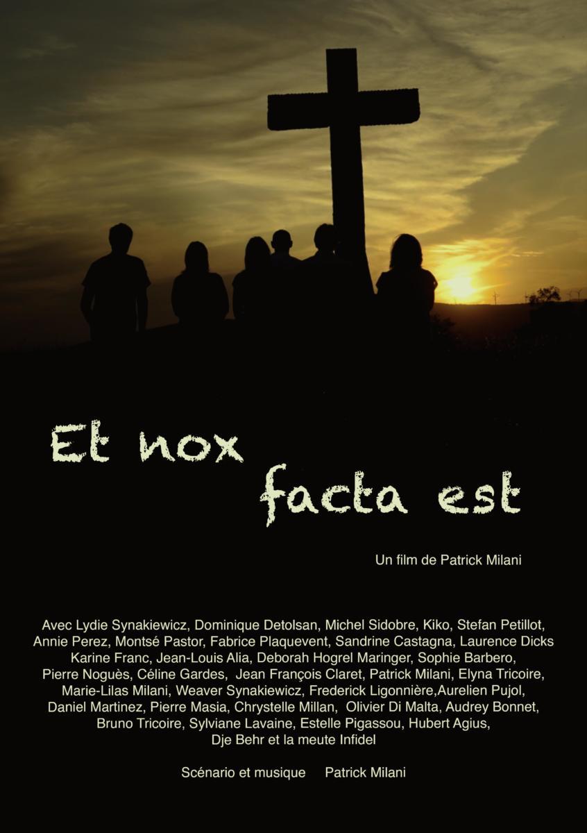29-04-20 Patrick MILANI, réalisateur du film «Et nox facta est»