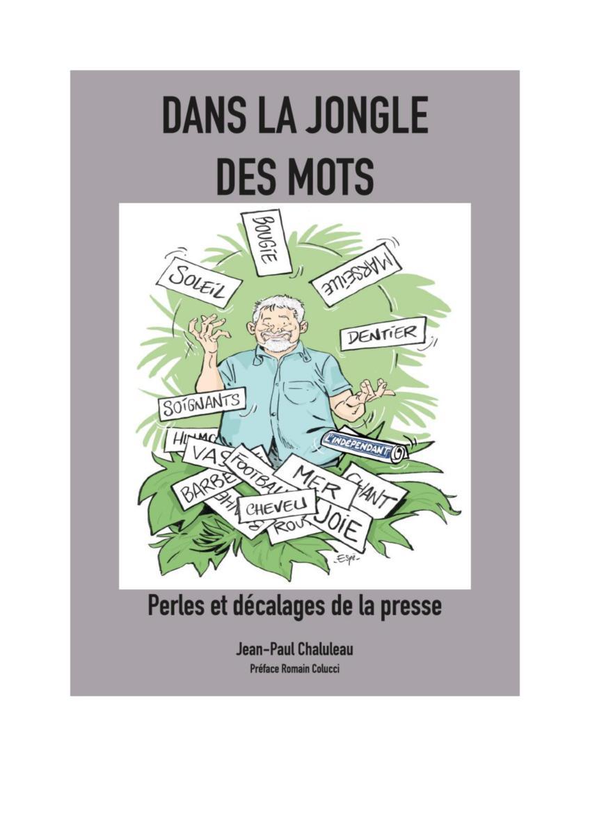 04-05-20 : Jean-Paul CHALULEAU, ancien journaliste à l'Indépendant Narbonne, sort un livre