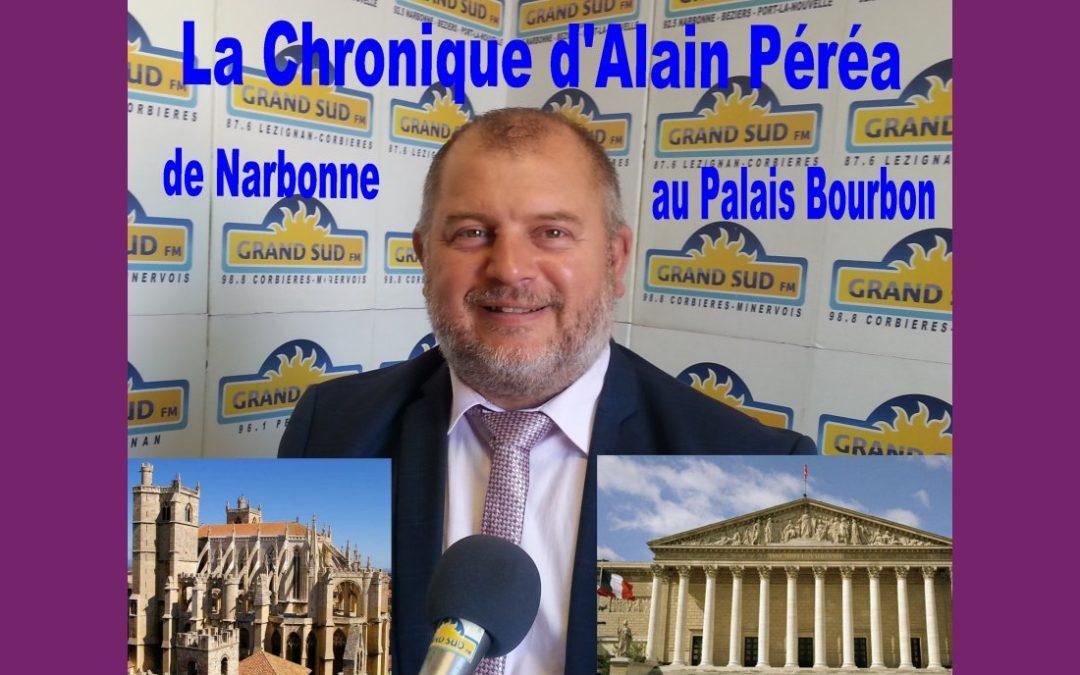 DE NARBONNE AU PALAIS BOURBON avec Alain Péréa. Le mardi à 11h 10.