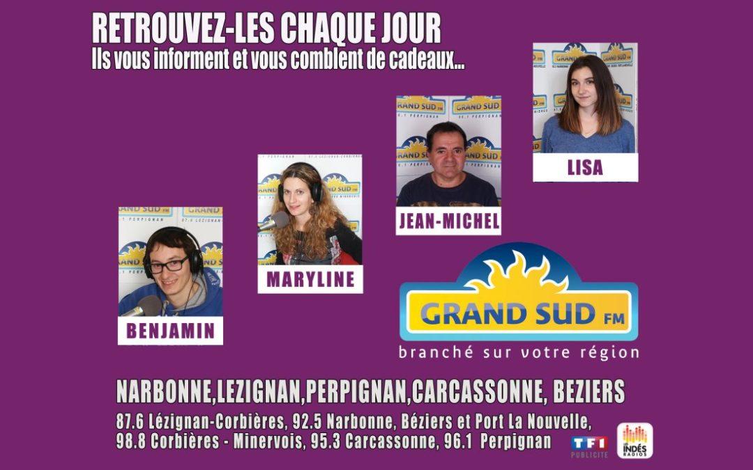GRAND SUD FM, Narbonne, Lézignan, Perpignan, et Carcassonne en janvier.