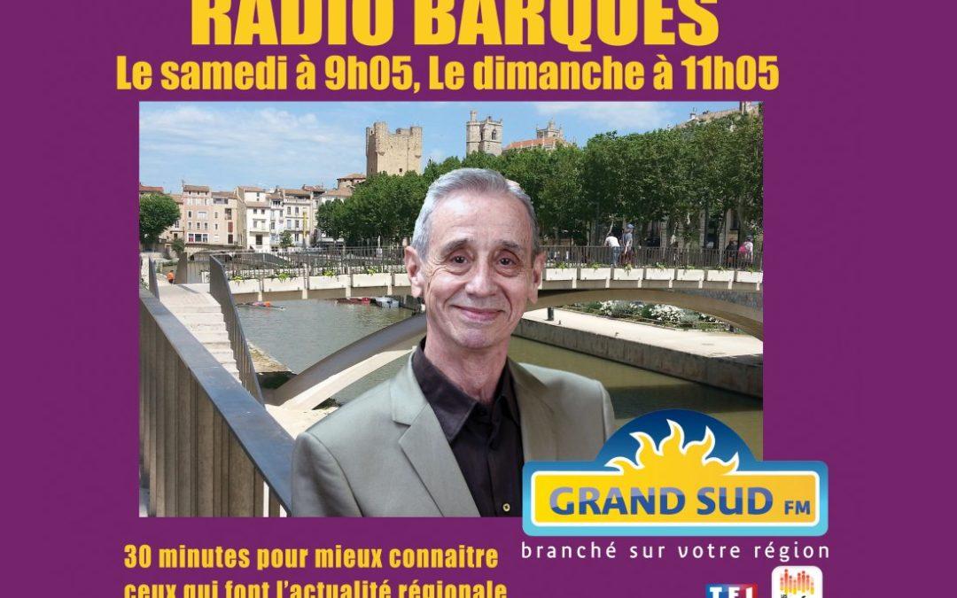 RADIO BARQUES. Prochain invité, Didier Mouly, maire de Narbonne, président du Grand Narbonne.