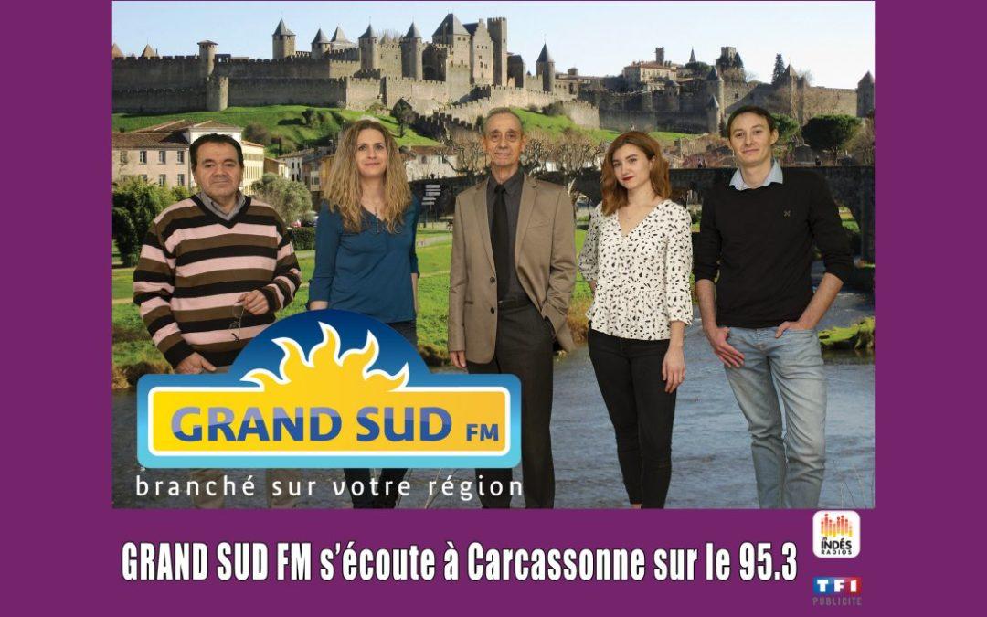 GRAND SUD FM EST ARRIVÉ A CARCASSONNE sur 95.3 FM